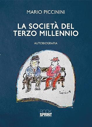 La società del terzo millennio