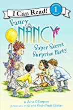 Fancy Nancy: Super Secret Surprise Party (I Can Read Level 1)