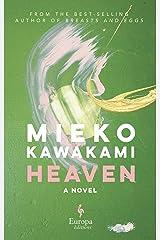 Heaven: A Novel (English Edition) Format Kindle