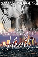 Black Tangled Heart: A Standalone Second Chance Enemies-to-Lovers Romance Kindle Edition