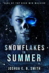 Snowflakes in Summer: A Grimdark Fantasy Horror Novel (The Snowflakes Trilogy Book 1) Kindle Edition