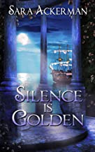 Silence Is Golden (The Westby Sisters Book 2)