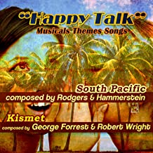 Happy Talk: Musical Theme Songs from