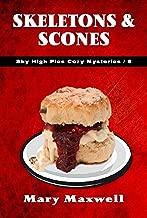 Skeletons & Scones (Sky High Pies Cozy Mysteries Book 8)