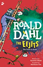 The Eejits: The Twits in Scots (Itchy Coo)