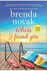 When I Found You: A Silver Springs Novel (Silver Springs, 8) Kindle Edition