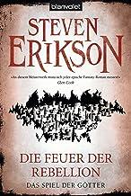 Das Spiel der Götter (10): Die Feuer der Rebellion (German Edition)