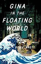 Gina in the Floating World: A Novel