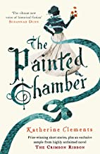 The Painted Chamber (Short Stories from the author of Crimson Ribbon)