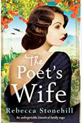 The Poet's Wife: An unforgettable historical family saga Kindle Edition