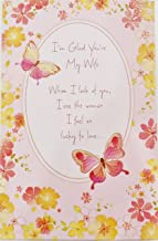 I'm Glad You're My Wife - Happy Anniversary Greeting Card -