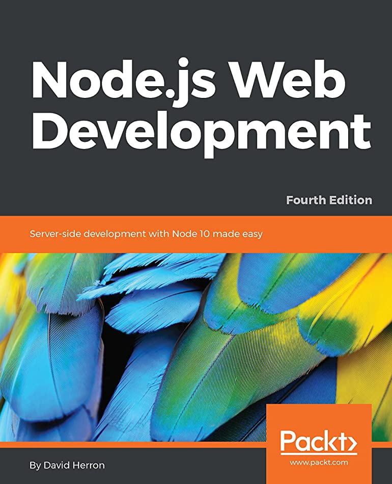 羊のアプトフェデレーションNode.js Web Development: Server-side development with Node 10 made easy, 4th Edition (English Edition)