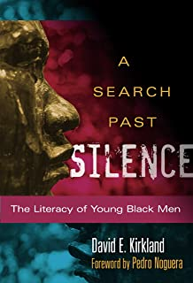 A Search Past Silence: The Literacy of Young Black Men (Language and Literacy Series)