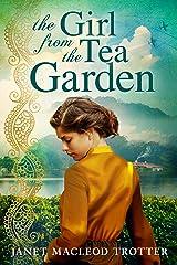 The Girl from the Tea Garden (The India Tea Book 3) (English Edition) Versión Kindle