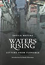 Waters Rising: Letters from Florence