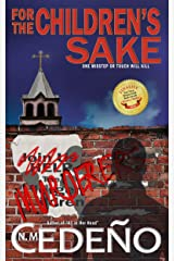 For the Children's Sake Kindle Edition