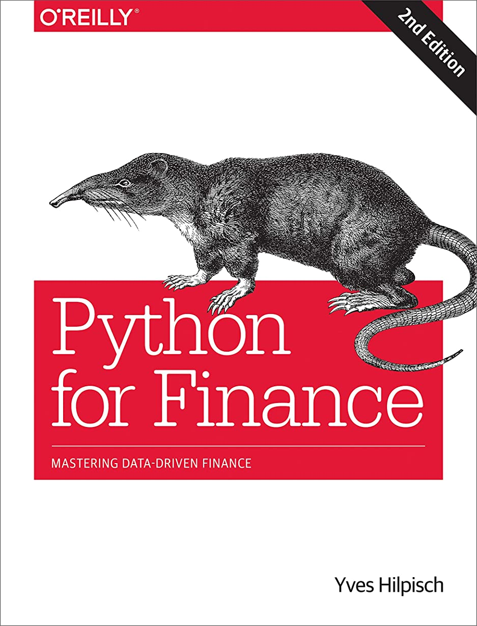 ステレオタイプジュース推進Python for Finance: Mastering Data-Driven Finance (English Edition)