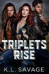 Triplets Rise (RUTHLESS KINGS MC™ LA GRANGE CHAPTER (A RUTHLESS UNDERWORLD NOVEL) Book 1) Kindle Edition