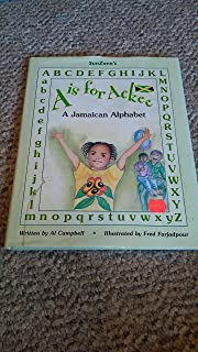 A is for Ackee A Jamaican Alphabet