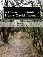 A Classroom Guide to Henry David Thoreau (Craig's Notes Classroom Guides Book 5)