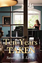 Best ten years taken Reviews
