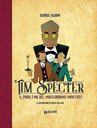 Tim Specter. Il problema del maggiordomo impiccato