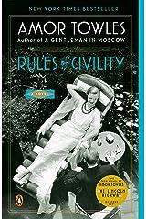 Rules of Civility: A Novel Kindle Edition