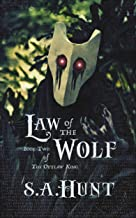 Law of the Wolf (The Outlaw King Book 2)