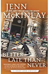 Better Late Than Never (A Library Lover's Mystery Book 7) Kindle Edition