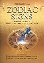 Zodiac Signs: Characteristics in Relationships, Love, and Career (English Edition)