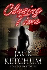 Closing Time - Collected Stories Kindle Edition