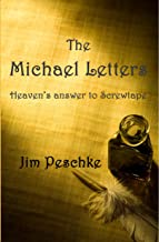 The Michael Letters: Heaven's answer to Screwtape