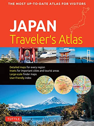 Japan Travelers Atlas: Japans Most Up-to-date Atlas for Visitors (English Edition)