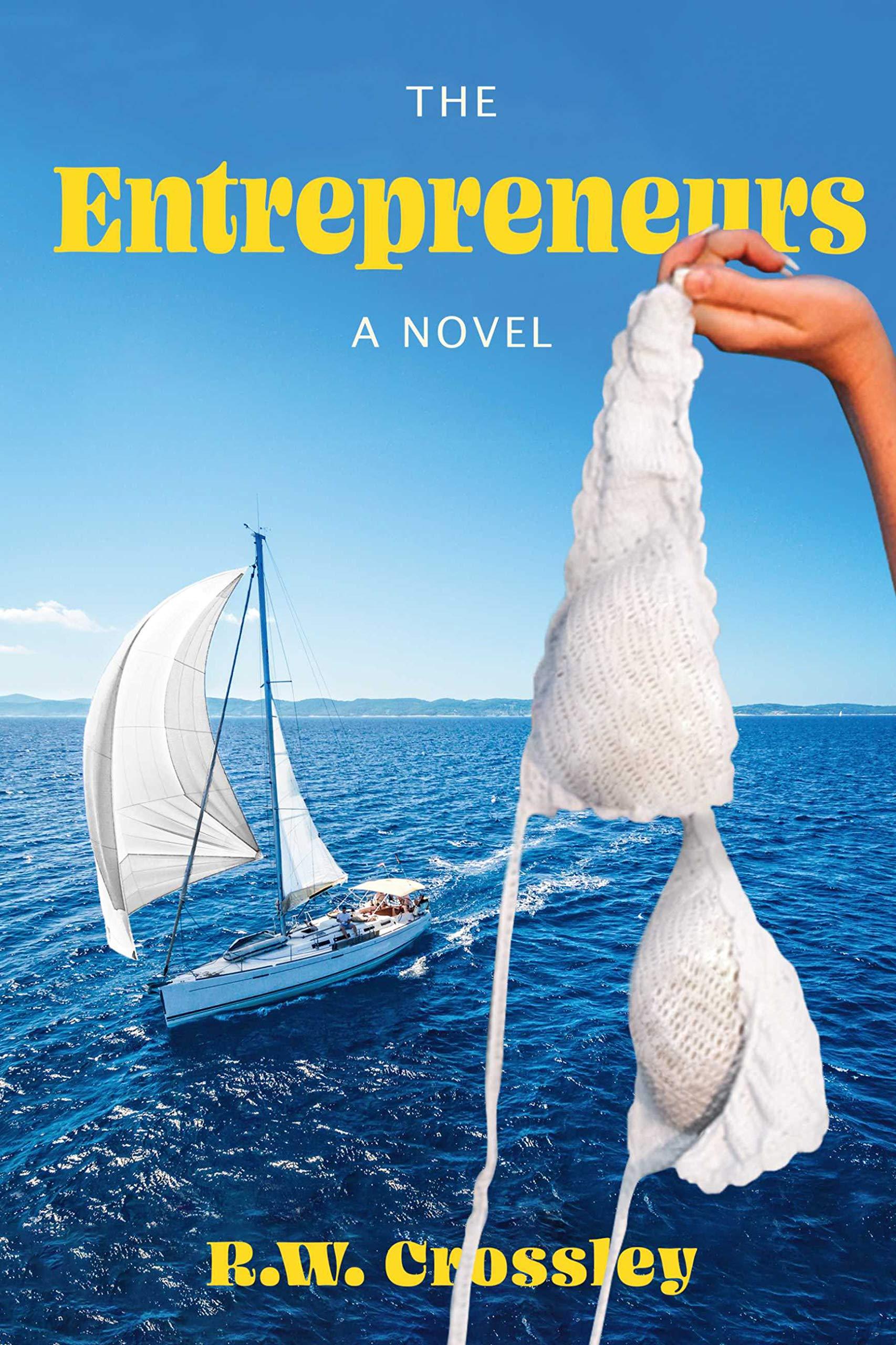 The Entrepreneurs: a Novel