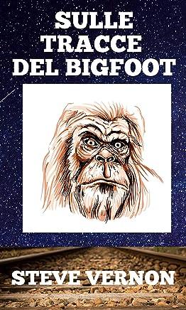 Sulle tracce del Bigfoot