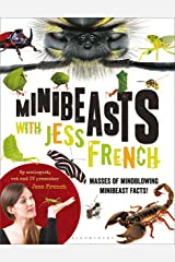 Minibeasts with Jess French: Masses of mindblowing minibeast facts! Kindle Edition