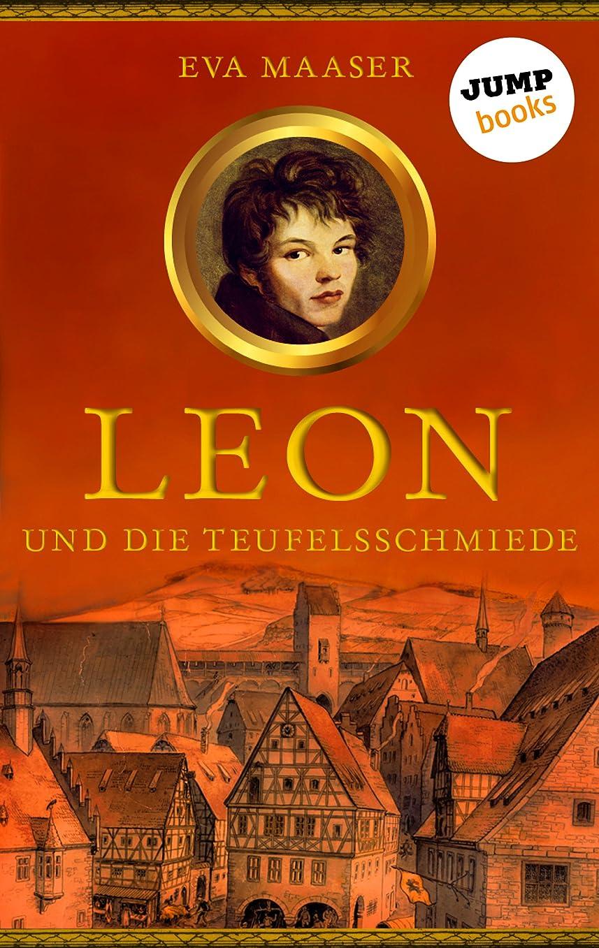 倍率苦悩失Leon und die Teufelsschmiede - Band 3 (German Edition)