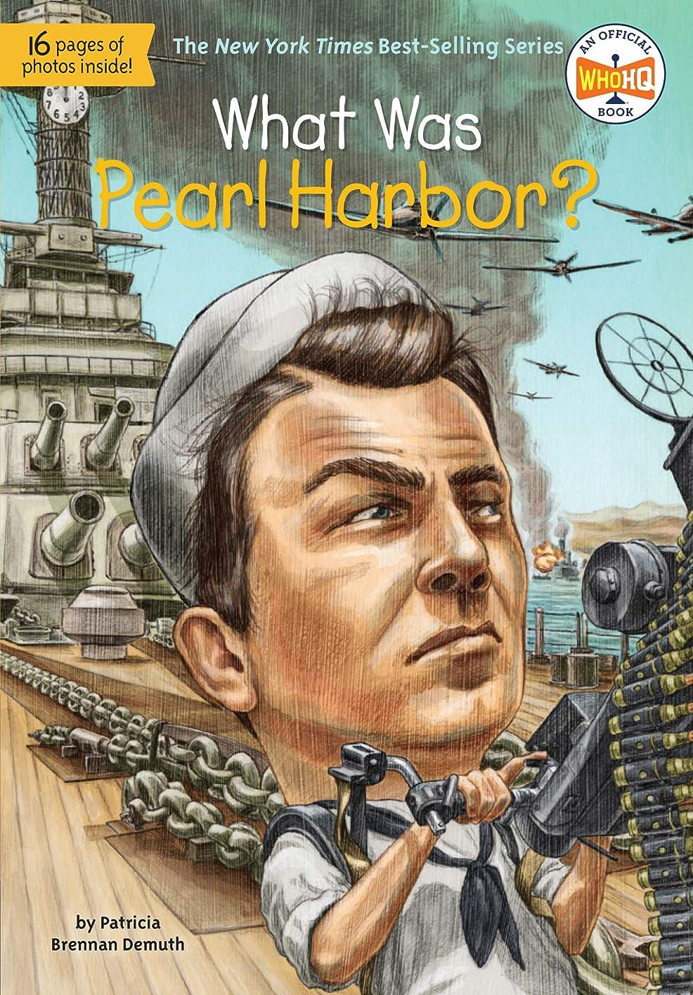 覚醒マルクス主義削除するWhat Was Pearl Harbor? (What Was?) (English Edition)