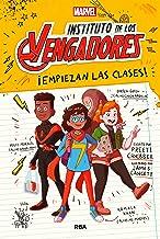 Instituto de los vengadores#1. !Empiezan las clases! (Spanish Edition)