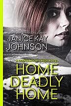 Home Deadly Home (A Desperation Creek Novel Book 1)