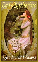 Lady Katherine (The Rose & The Ring Book 2)