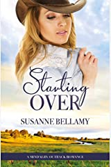 Starting Over (A Mindalby Outback Romance, #2) Kindle Edition