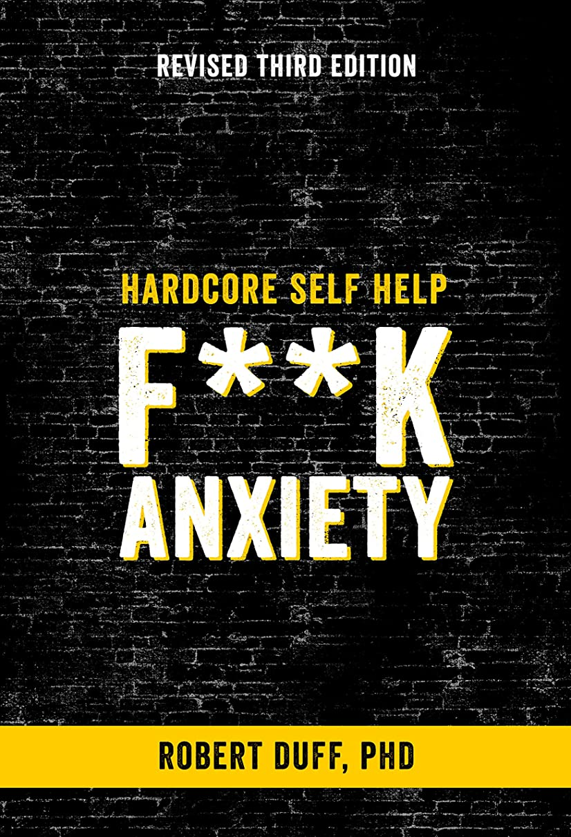 十一最終海洋Hardcore Self Help: F**k Anxiety (English Edition)
