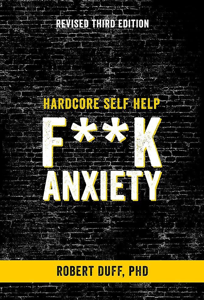 エンゲージメントリア王スーツHardcore Self Help: F**k Anxiety (English Edition)