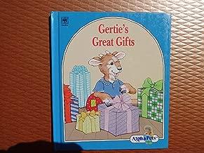 Gertie's Great Gifts-an Alphapets Book