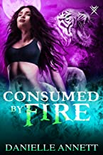 Consumed by Fire: An Urban Fantasy Novel (Blood and Magic Book 5)