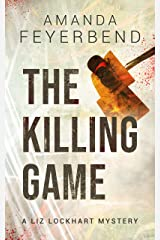 The Killing Game: A Liz Lockhart Mystery (Liz Lockhart Mysteries Book 1) Kindle Edition