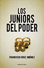 Los juniors del poder (Spanish Edition)