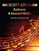 Bethena Sheet Music For Piano - A Concert Waltz with Print Ready Version and MIDI File