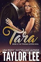 TARA (The Trouble Sisters Saga Book 2)